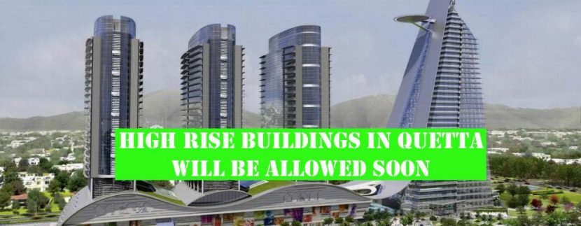 High rise buildings construction in Quetta